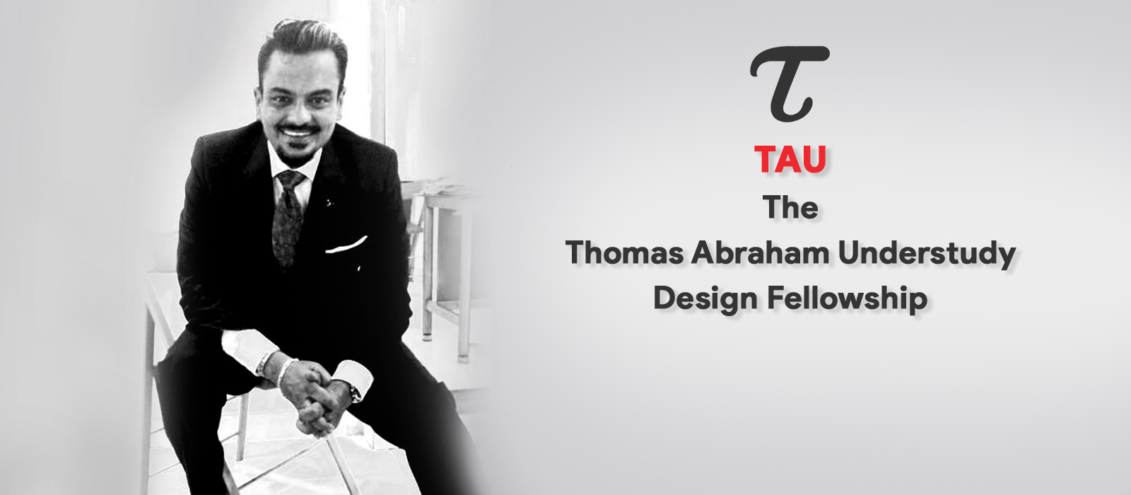 Thomas Abraham Design Fellowship